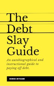 The Debt Slay Guide Ebook Cover Final