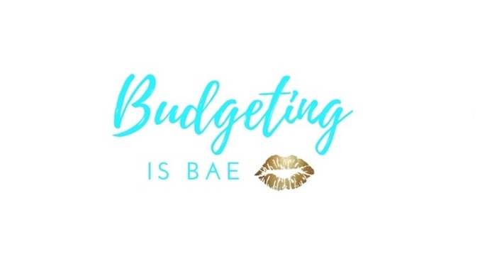 Budgeting is bae d
