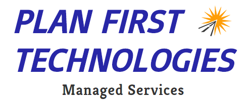 Plan First Technologies Managed Services