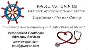 Paul W. Ennis - Healthcare Advocate - Patient Navigator - End-of-Life Planner/Supporter - Sonoma County, CA USA