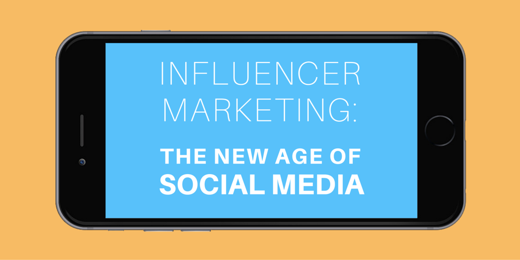 Influencer Marketing The New Age of Social Media