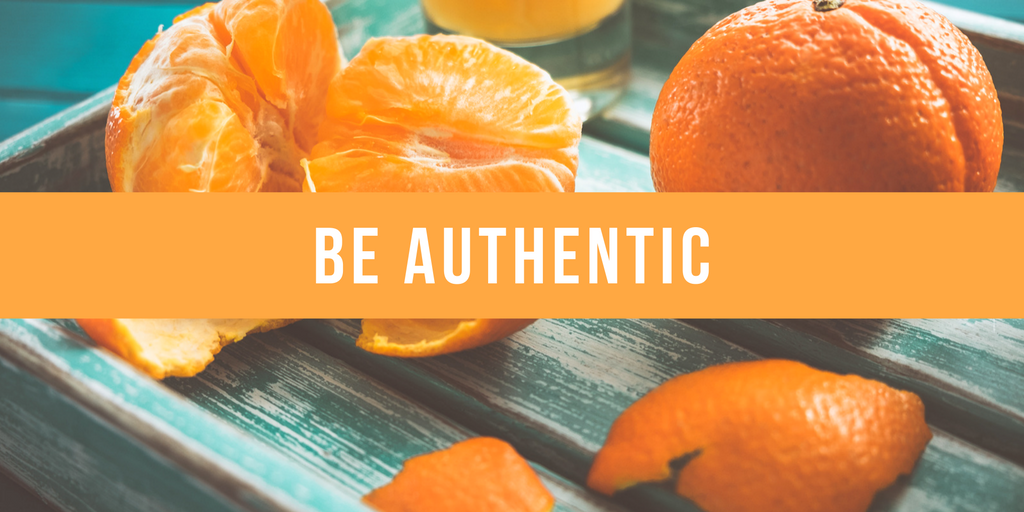 """clementine oranges with """"Be Authentic"""""""