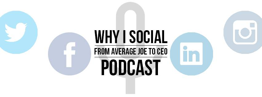 Why I social podcast