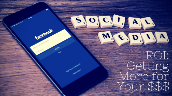 Phone on table with Social Media in tiles: ROI:Getting more for your $$$