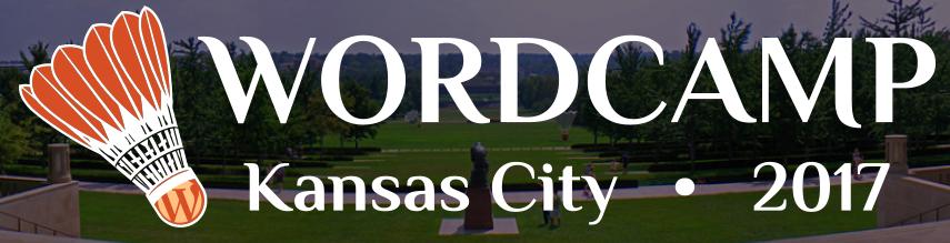 Wordcamp Kansas City 2017