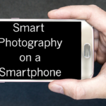 Smart Photography on a Smartphone graphic.
