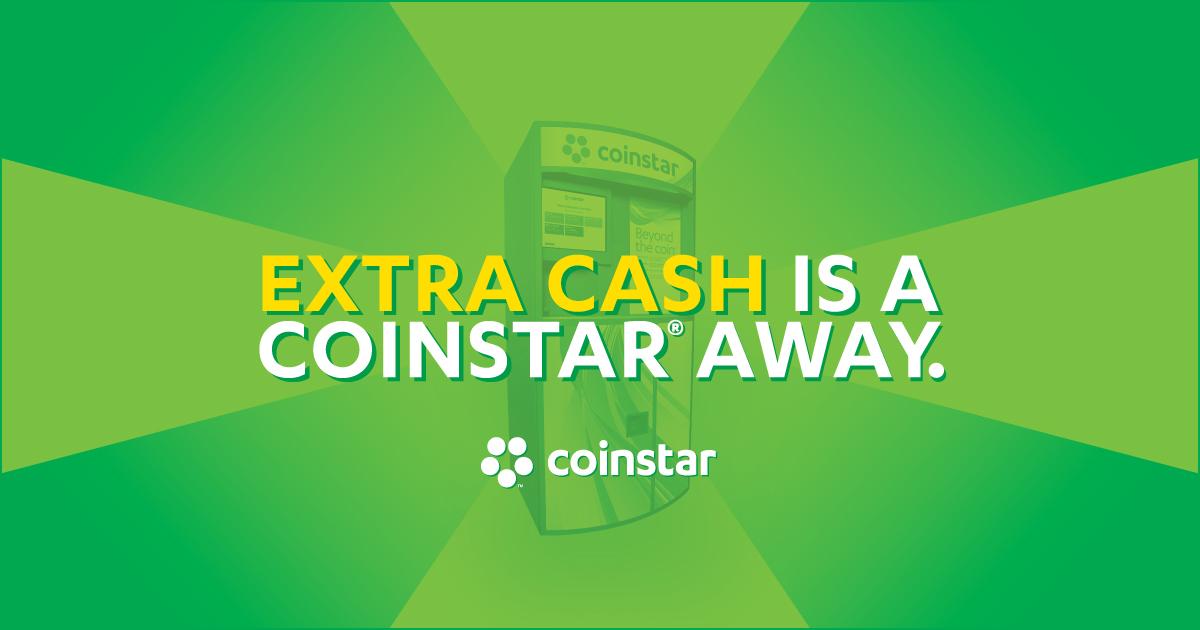 Extra Cash is a CoinStar away.