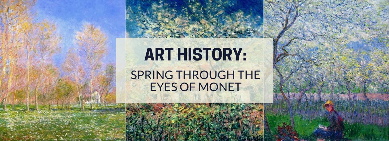 Spring Through the Eyes of Monet