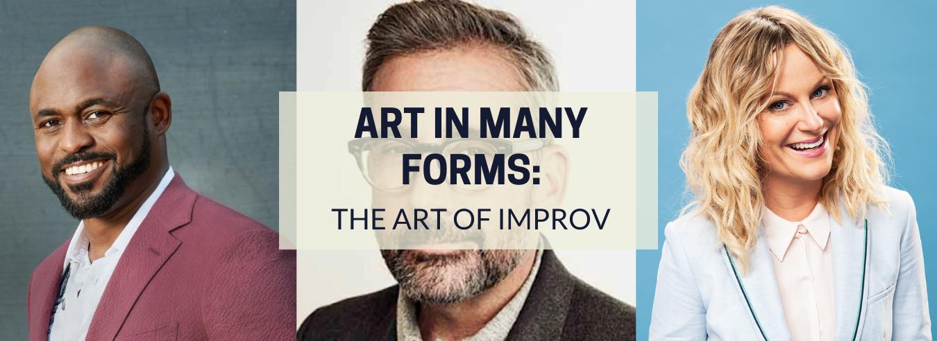 The Art of Improv