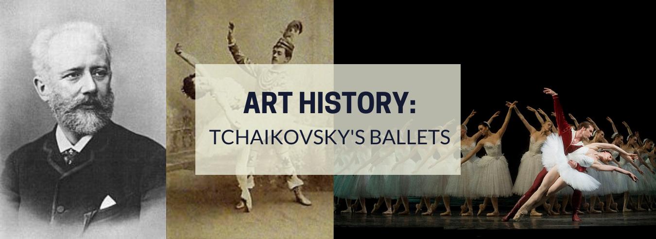 Tchaikovsky's Ballets