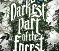 The Darkest Part of the Forest by Holly Black | Review