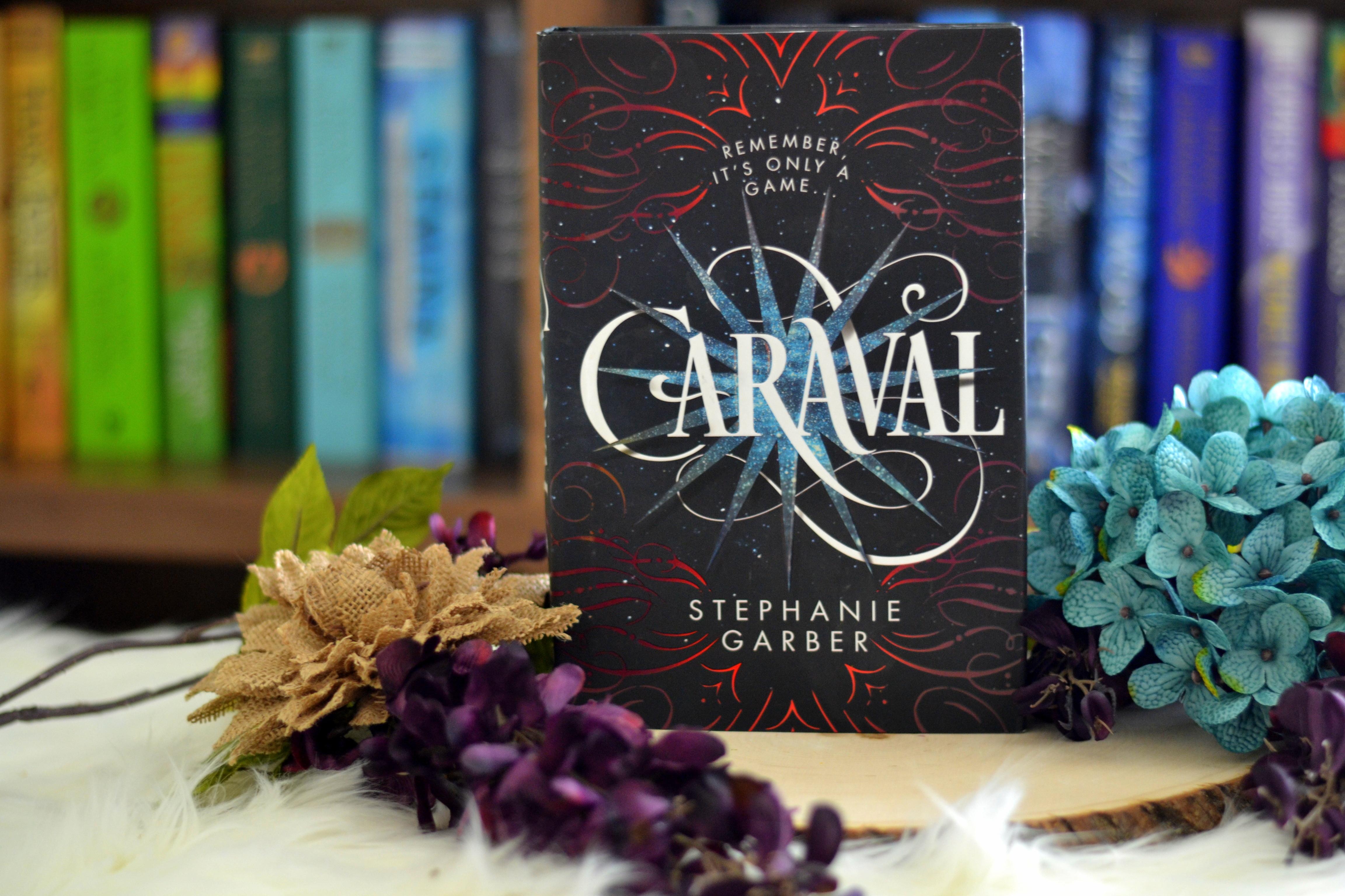 Caraval by Stephanie Garber   Review