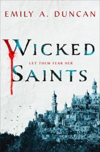 The Wicked Saints | Spoiler Free ARC Review