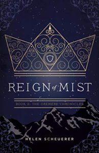 Reign of Mist by Helen Scheuerer | Review