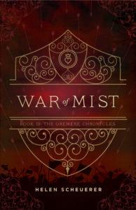War of Mist by Helen Scheuerer   ARC Review