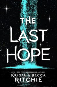 The Last Hope by Krista Ritchie and Becca Ritchie | ARC Review