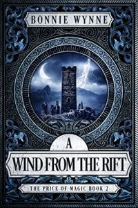 A Wind from the Rift | Review of the Epic Second Book in the Price of Magic Series!