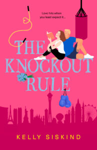 The Knockout Rule by Kelly Siskind |ARC Review + Best Hug in Literature Nomination