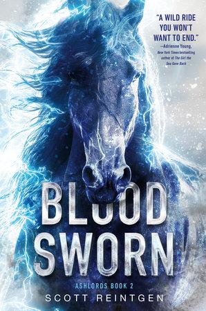 Bloodsworn: The Epic Conclusion to Ashlords by Scott Reintgen