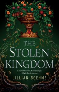 Five Reasons to Read The Stolen Kingdom by Jillian Boehme   ARC Review