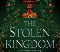 Five Reasons to Read The Stolen Kingdom by Jillian Boehme | ARC Review