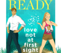 Can I Live in Romeo too? | Love Not at First Sight by Sarah Ready