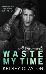 The North Haven University Finale did not 'Waste My Time' | ARC Review