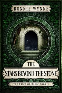 The Stars Beyond the Stone   The Price of Magic #3 ARC Review