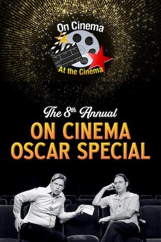 On Cinema Oscar Special