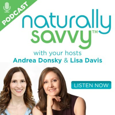Pic #3 NEW NATURALLY SAVVY PODCAST