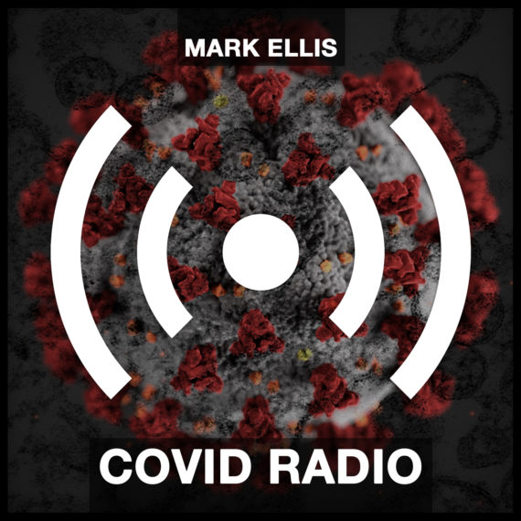 Mark Ellis – Covid Radio