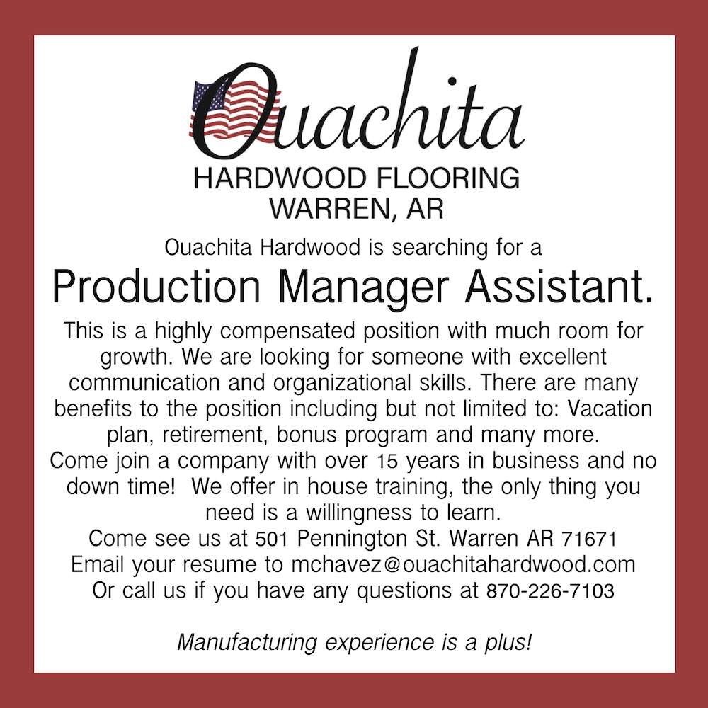 Ouachita Hardwood searching for Production Manager Assistant