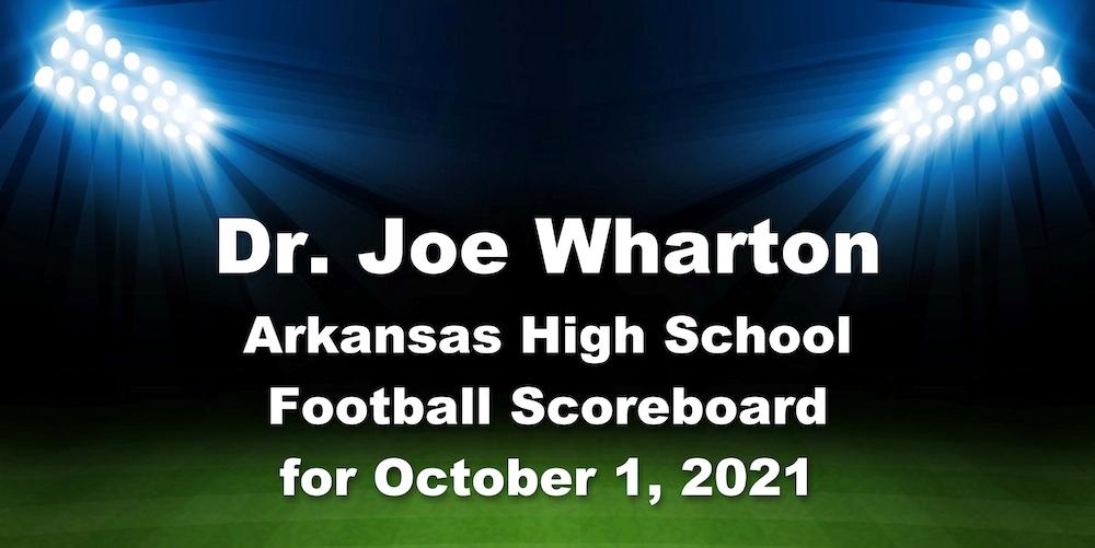 Dr. Joe Wharton Arkansas High School Football Scoreboard