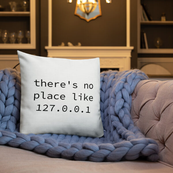 there's no place like 127.0.0.1 18 by 18 pillow for sale
