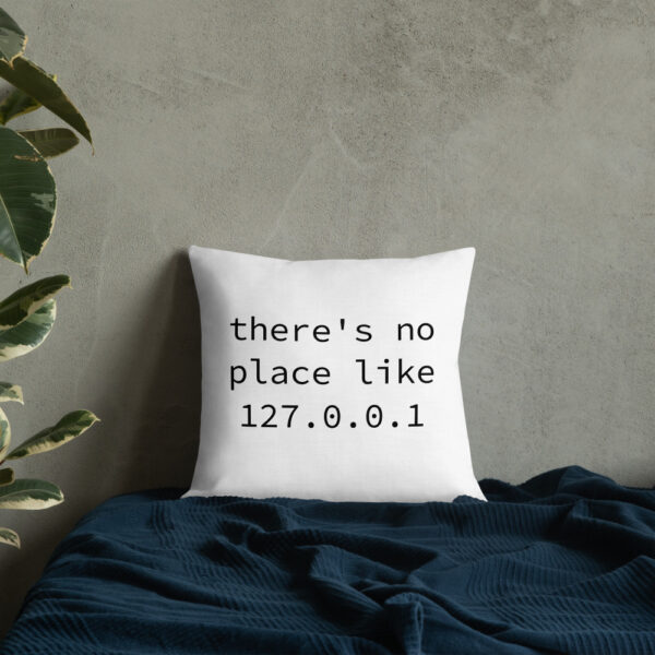 there's no place like 127.0.0.1 18 by 18 pillow