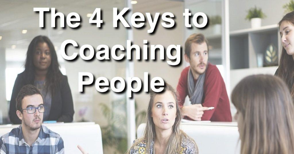 Blog: The 4 Keys to Coaching People