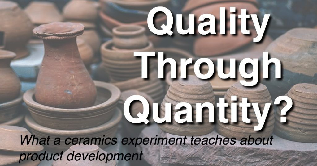 Blog: Quality Through Quantity