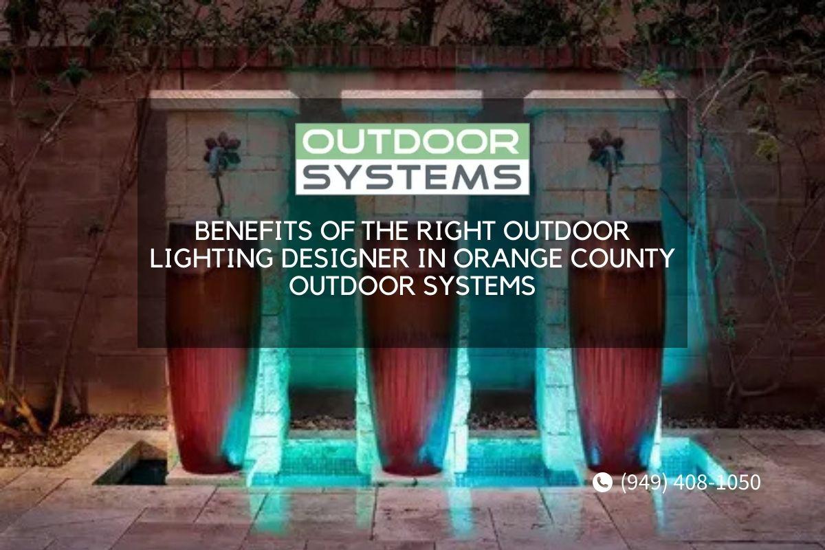 Outdoor Lighting Designer in Orange County