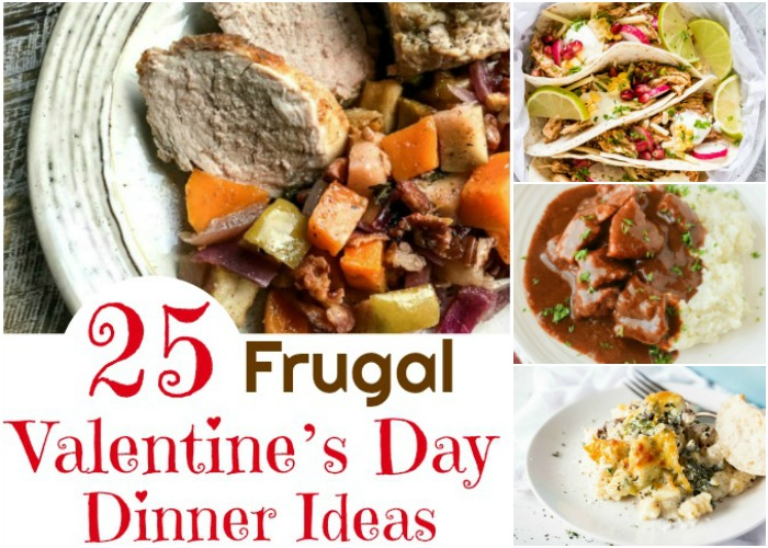 25 Frugal Valentine's Day Dinner Ideas Your Sweetie Will Love