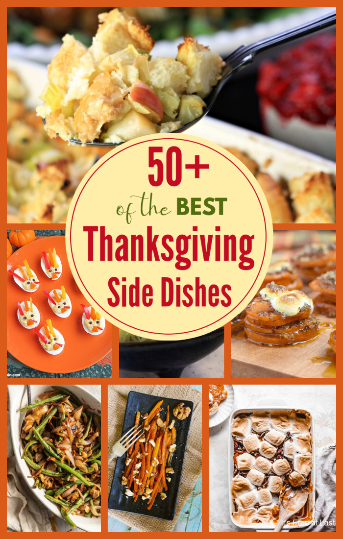 50+ of the Best Thanksgiving Side Dishes to Add to Your Holiday Menu