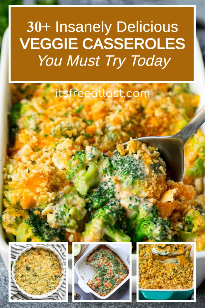 30+ Insanely Delicious Veggie Casseroles You Must Try Today