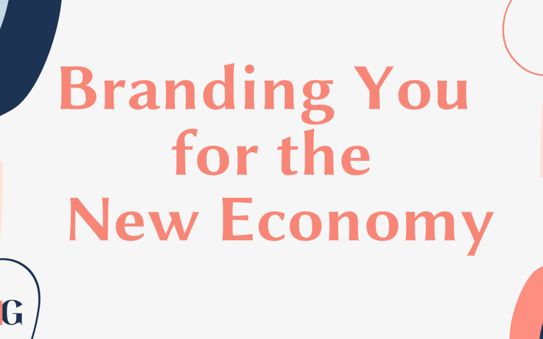 Branding You for the New Economy