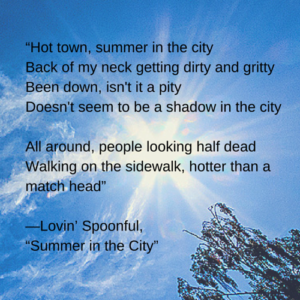 Hot town, summer in the city