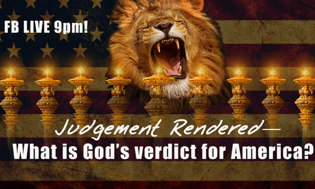 FB LIVE 9PM TONIGHT! WHAT IS GOD'S VERDICT OVER AMERICA?