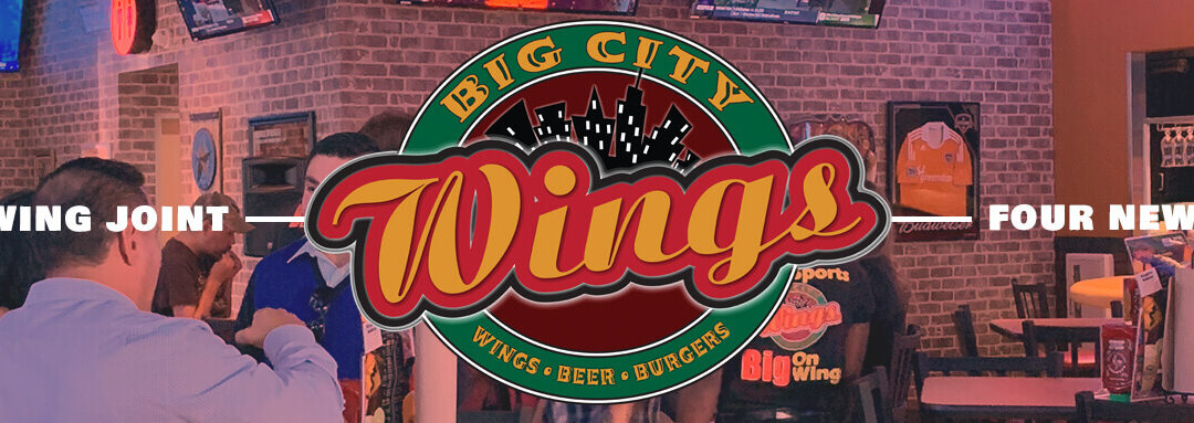 Despite COVID-19, Houston's Wing Joint, Big City Wings, Will Add Four Convenient Locations Before Next Summer