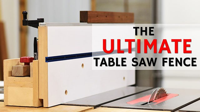 ultimate table saw fence