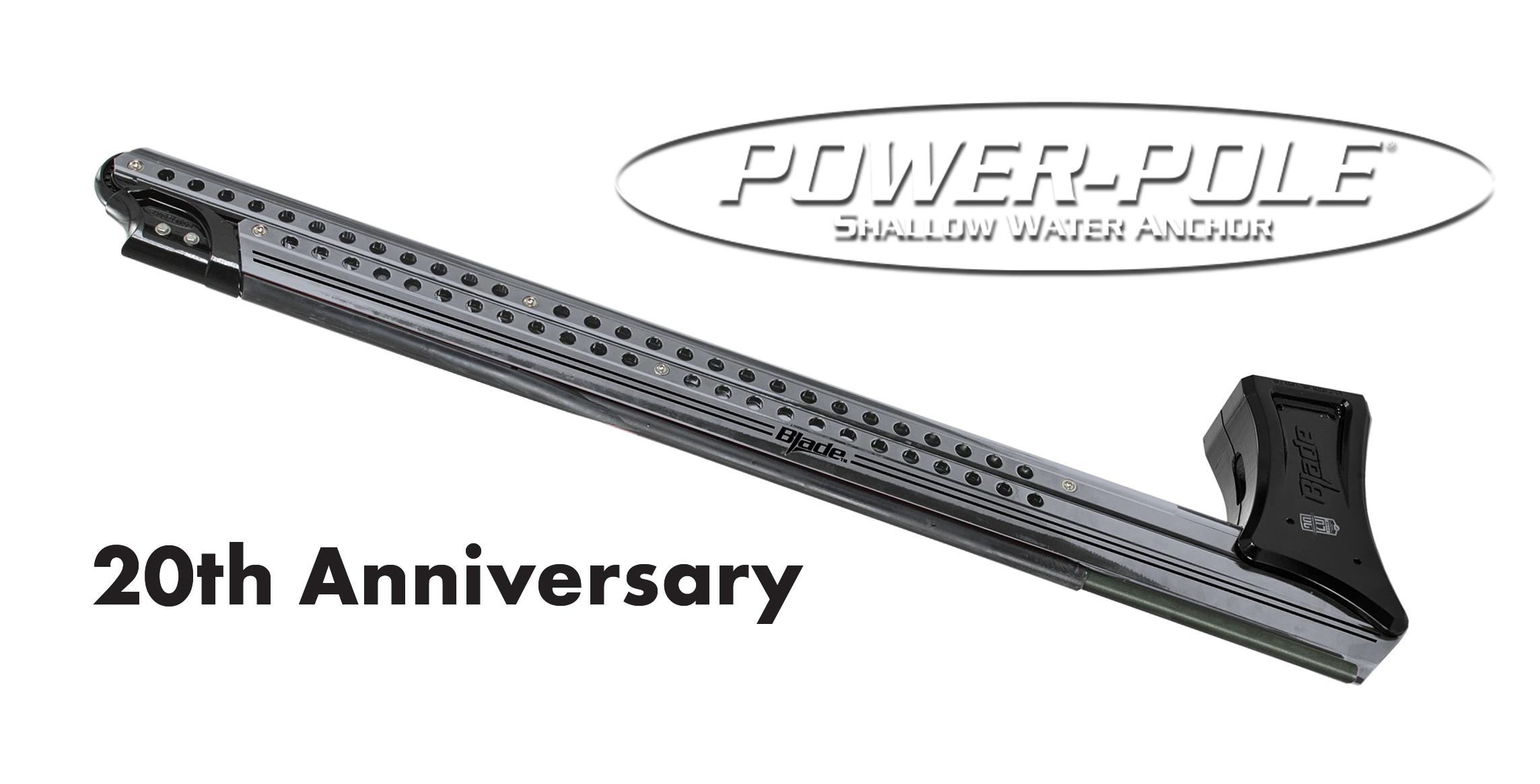 Power Pole History 20 Year Anniversary Platinum Blade Payne Outdoors
