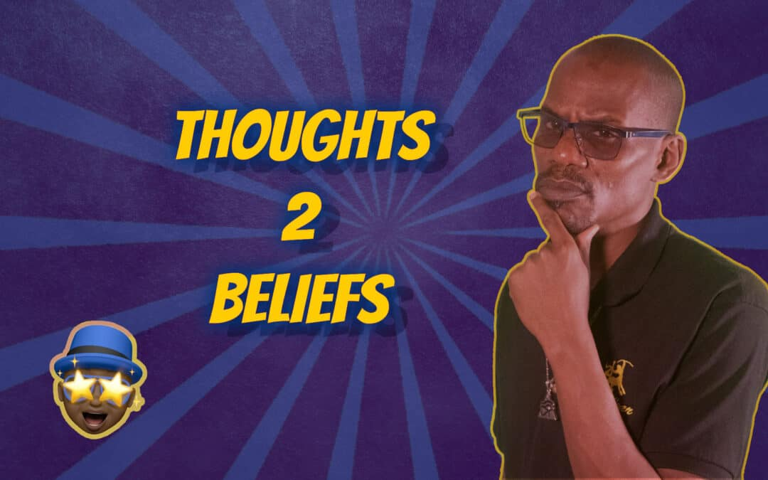 Ideation vs Ideology 5 – Thoughts to Beliefs