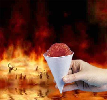 The chances of Saban losing to Malzahn...I mean Duke losing to Mercer...ever again are the same as this cold treat making it in this lake of fire.