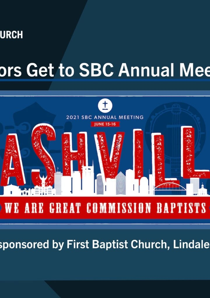 BREAKING: Help send Conservative pastors to SBC Annual Meeting